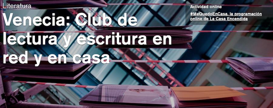 Club de Lectura Venecia - Casa Encendida